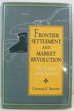 (Holland Land Purchase) Frontier Settlement and .. 1996