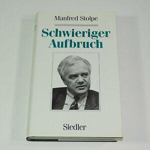Signiert . Manfred Stolpe . Schwieriger Aufbruch . Widmungsexemplar 1992