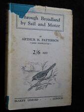 Arthur H Patterson: 1930-1st, Through Broadland by Sail & Motor, John Knowlittle