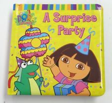DORA THE EXPLORER ~ A SURPRISE PARTY (Simon Spotlight/Nick Jr.) ~ Board Book