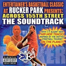 Across 155th St.: The EBC at Rucker Park Soundtrack [PA] by Original Soundtrack