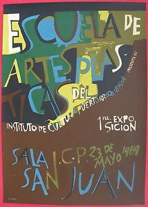 Nieves Collazo 1969 Escuela De Artes Plasticas Poster Serigraph ICP Puerto Rico