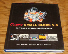 Chevy Small-Block V-8 50 Years of High Performance Hardcover Book Mike Mueller