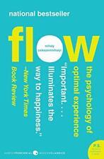 Flow: The Psychology of Optimal Experience[ FLO, Csikszentmihalyi*-