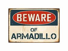 Beware of Armadillo 8� x 12� Vintage Aluminum Retro Metal Sign