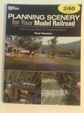 Kalmbach Book Planning Scenery for your Model Railroad Tony Koester # 12410