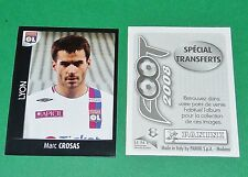 PANINI FOOT 2008 FRANCE FOOTBALL 2007-2008 CROSAS OLYMPIQUE LYONNAIS LYON OL