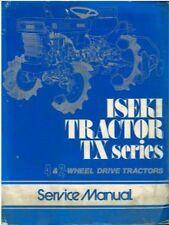ISEKI TRACTOR TX1000 TX1000F TX1300 TX1300F TX1500 WORKSHOP SERVICE MANUAL