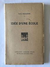 IDEE D'UNE ECOLE 1914 PAUL DESJARDINS