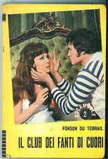 DU TERRAIL PONSON IL CLUB DEI FANTI DI CUORI PAOLINE 1971 ROCAMBOLE 2 PERAZZI