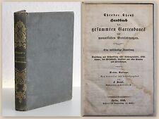 Theuß Handbuch des gesammten Gartenbaus 1850 Obstbau Gemüsebau Gärtnern xz
