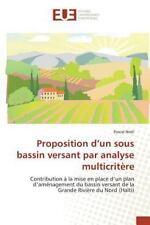Proposition d'un Sous Bassin Versant Par Analyse Multicritere by Noel Pascal...