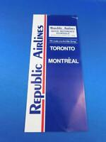 QUICK REFERENCE SCHEDULE REPUBLIC AIRLINES TIMETABLE APRIL 1985 TORONTO MONTREAL