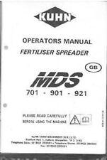 KUHN FERTILISER SPREADER MDS 701 901 921 OPERATORS MANUAL