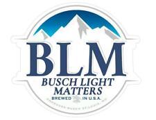 """Busch Latte BLM  Beer Sticker BUSCHHHHHH 10"""" x 9"""" Bud Budweiser Light IPA brew"""