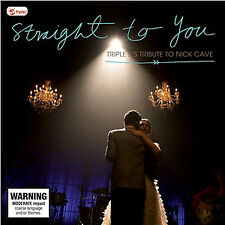 Various ‎– Straight To You Triple J's Tribute To Nick Cave 2CD ABC Music NEW