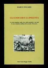 GNOCCHI LA POLENTA festa popolare cittadina Guastalal Fincardi Club Turati 1984