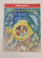 """Vintage 1989 Fisher Price Little People Activity Book """"About the Sea"""" Coloring"""