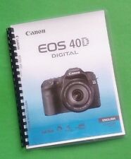 Canon EOS 40D Camera 196 Page COLOR LASER PRINTED Owners Manual Guide
