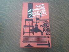 guide du dépannage et des réparations domestiques de selection du reader's diges