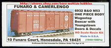 Funaro F&C 6932  BALTIMORE OHIO  WagonTop B&O M53 Boxcar 1-PIECE BODY Youngstown