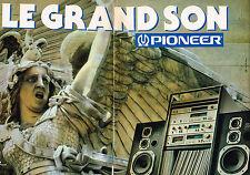 PUBLICITE ADVERTISING 114  1980  PIONEER  hi-fi  LE GRAND SON ( 2p)