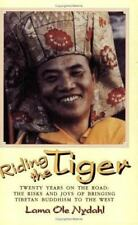 Riding the Tiger: Twenty Years on the Road: The Risks and Joys of Bringing Tibet