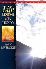Inspirational Bible Study: Life Lessons : Book of Revelation 12 by Max Lucado (…