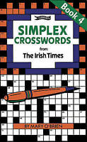 Simplex Crosswords from the Irish Times: Book 4 by Mary O'Brien (Paperback,...