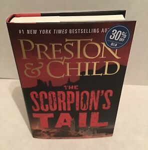 """""""THE SCORPION'S TAIL"""" by Preston & Child Retail HBDJ First Edition January 2021"""