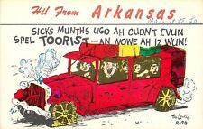 Hi from Arkansas~Cudn't Spel Toorist, Nowe Iz Wun~1950s Tex Lowell Postcard