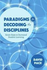 Scholarship of Teaching and Learning: Paradigms for Decoding the Disciplines...
