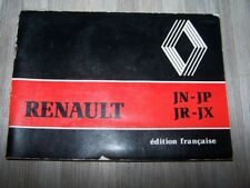 47 - Notice/Manuel/Carnet d'entretien/Conducteur/Emploi/bord Renault JN JP JR JX