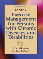 Acsm's Exercise Management for Persons With Chronic Diseases and Disab-ExLibrary