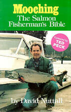 Mooching: The Salmon Fisherman's Bible - Very Good Book Nuttall, David