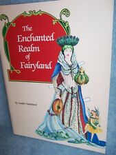1991 The Enchanted Realm of Fairyland by Sandra Vanderpool