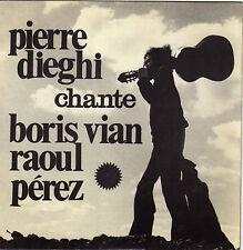 PIERRE DIEGHI CHANTE BORIS VIAN & RAOUL PEREZ FRENCH ORIG EP