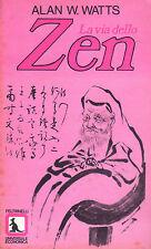 La via dello Zen- A.W.WATTS, 1971 Feltrinelli editore - ST300