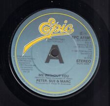 "PETER, SUE & MARC – Me Without You (1981 UK PROMO EUROVISION VINYL SINGLE 7"")"