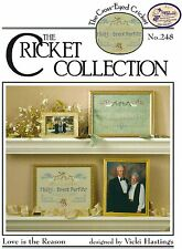 Love is the Reason Cross Stitch Leaflet - Cricket Collection #248 - Anniversary