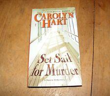 Set Sail for Murder Bk. 7 by Carolyn G. Hart 2007, HB/BCE Henrie O Mystery