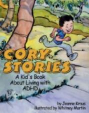 Cory Stories: A Kid's Book about Living with ADHD (Hardback or Cased Book)