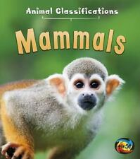 Animal Classifications: Mammals by Angela Royston (2015, Hardcover)