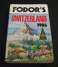 Fodor's Switzerland 1986 Travel Guide Book Vocabulary Facts Sightseeing