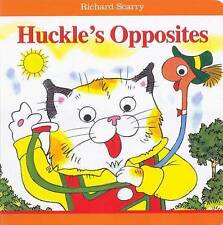 HUCKLE'S OPPOSITES by Richard Scarry Children's Reading Board Book Educational