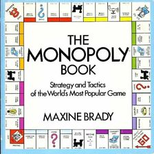 The Monopoly Book: Strategy and Tactics of the Wor