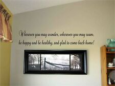 Wherever you may wonder Vinyl Wall Decal Stickers Decor Letters Custom Saying