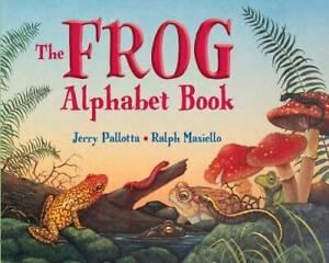 The Frog Alphabet Book (Jerry Pallotta's Alphabet Books) - Paperback - GOOD