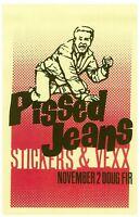 PISSED JEANS 2014 Gig POSTER Portland Oregon Concert