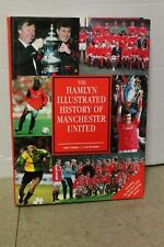 The Hamlyn Illustrated History Of Manchester United